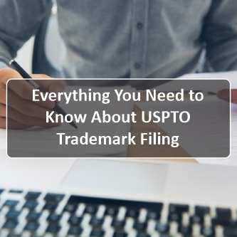 Everything You Need to Know About USPTO Trademark Filing